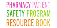 Pharmacy Patient Safety Program Resource Book